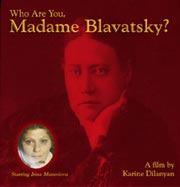 Кто Вы, мадам Блаватская